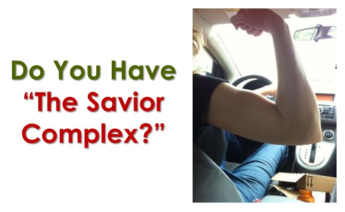 the savior complex