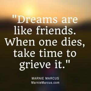 grieve your lost dreams