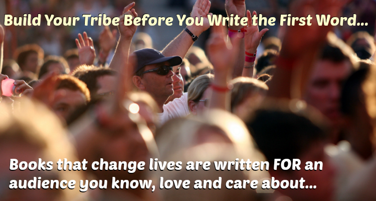 build your tribe before you write the first word of your book