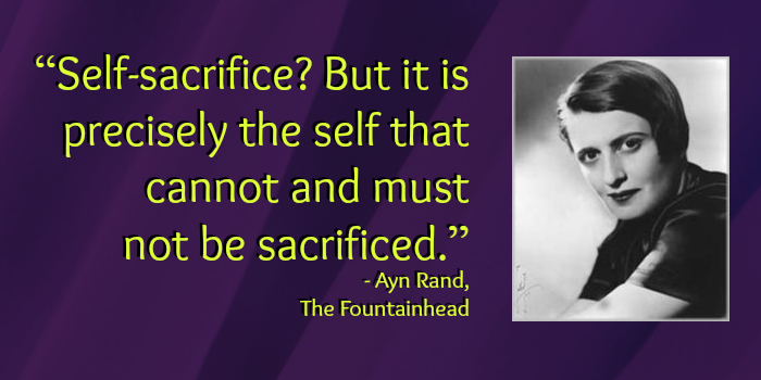 self sacrifice - ayn rand