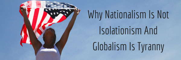 nationalism is not globalism